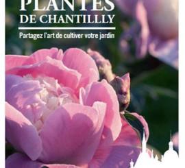 Journées des Plantes au domaine de Chantilly les 13,14,15 mai 2016